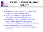 cdera s information policy