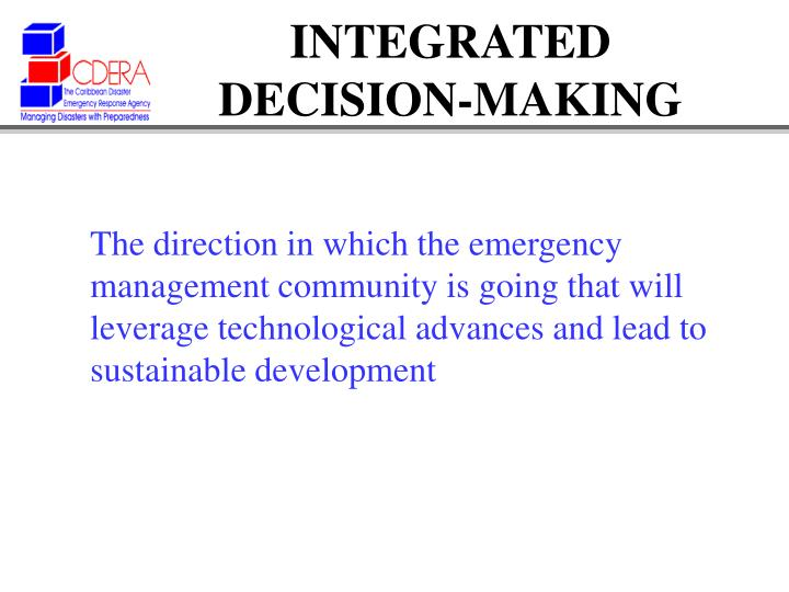 INTEGRATED DECISION-MAKING