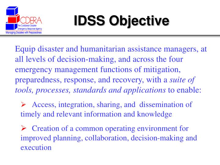 IDSS Objective