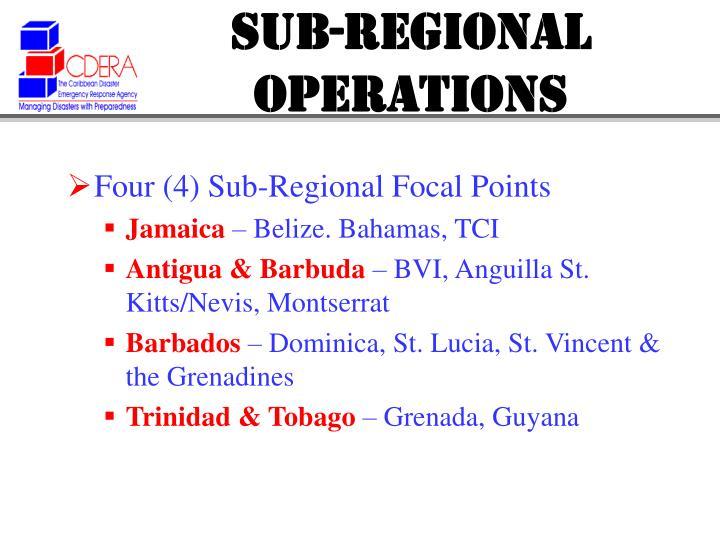 SUB-REGIONAL OPERATIONS