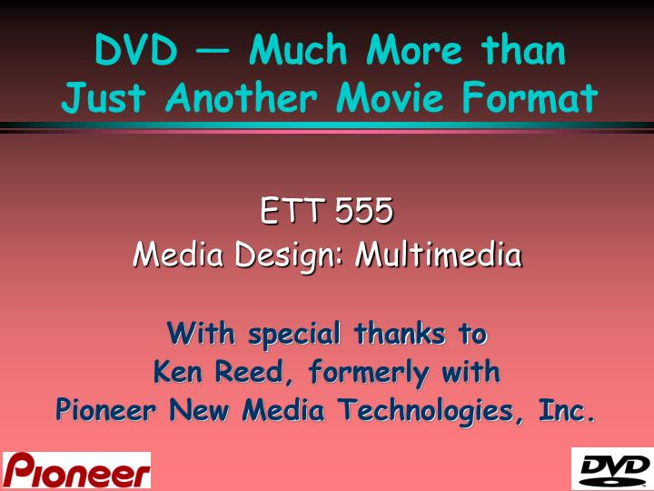 Dvd much more than just another movie format
