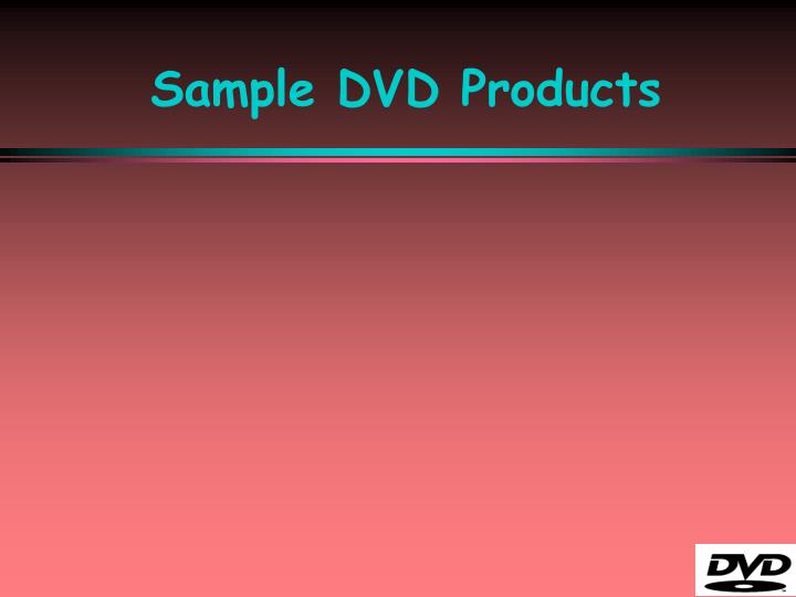 Sample DVD Products