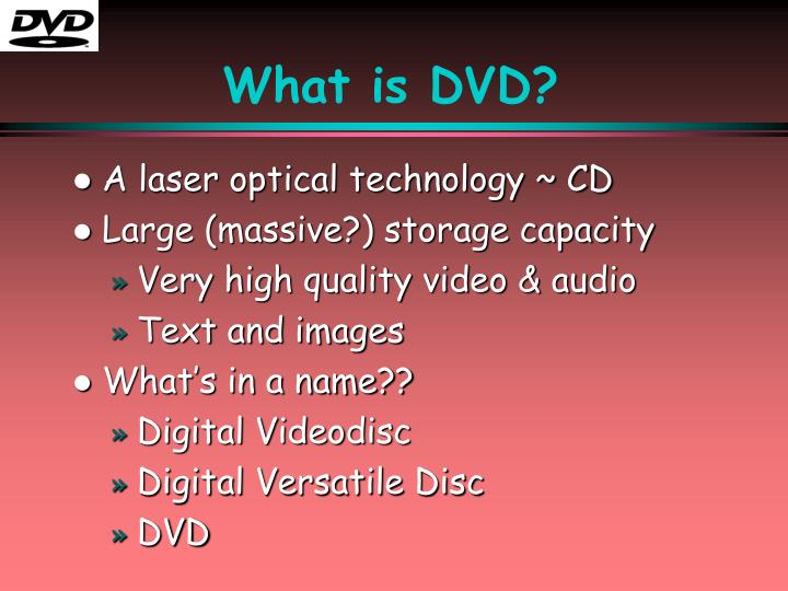 What is DVD?