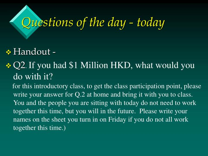 Questions of the day - today