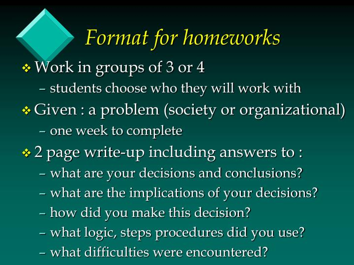 Format for homeworks