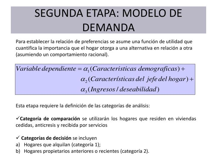 SEGUNDA ETAPA: MODELO DE DEMANDA