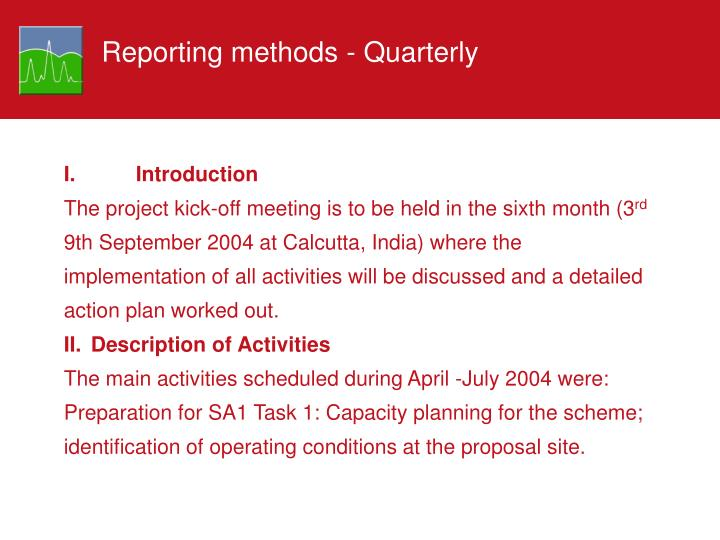 Reporting methods - Quarterly