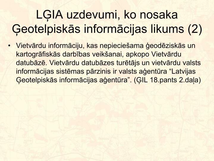 LĢIA uzdevumi, ko nosaka Ģeotelpiskās informācijas likums (2)