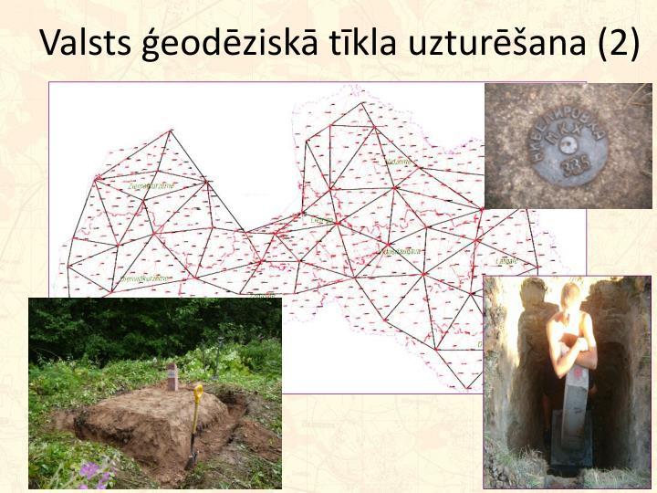 Valsts ģeodēziskā tīkla uzturēšana (2)