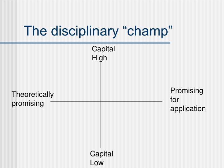 "The disciplinary ""champ"""