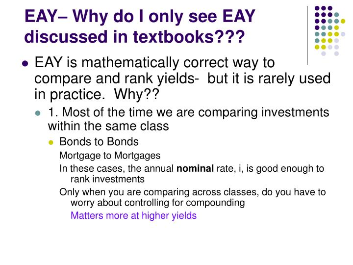 EAY– Why do I only see EAY discussed in textbooks???