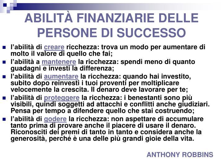 ABILITÀ FINANZIARIE DELLE PERSONE DI SUCCESSO