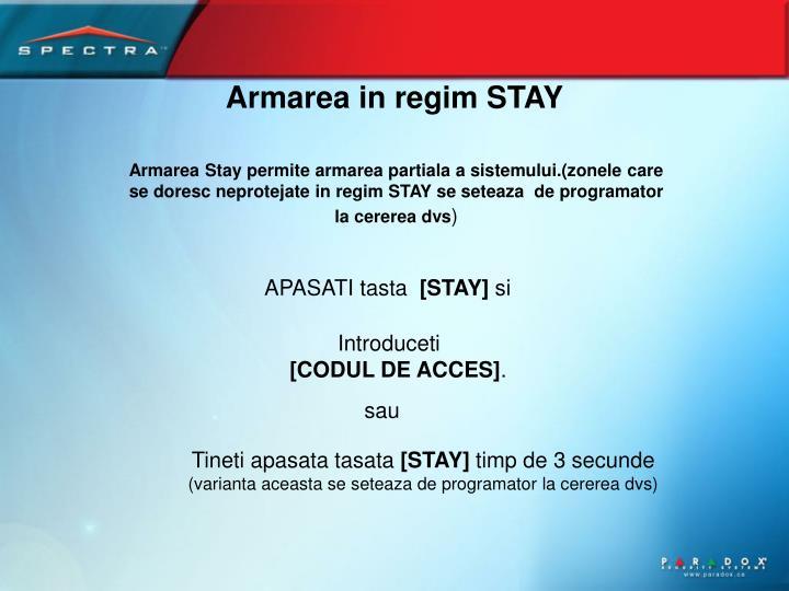 Armarea in regim STAY