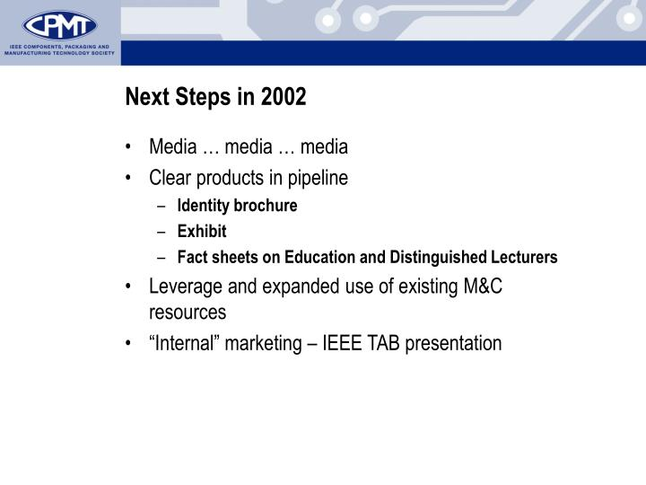 Next Steps in 2002