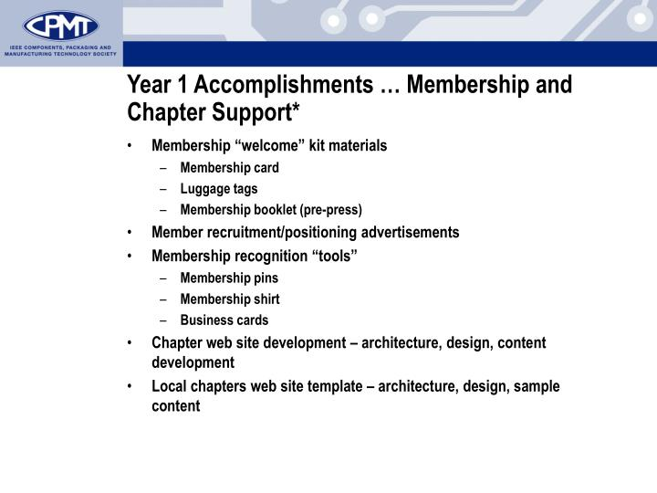 Year 1 Accomplishments … Membership and Chapter Support*