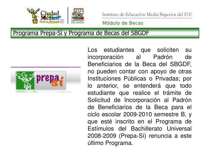 Programa Prepa-Sí y Programa de Becas del SBGDF