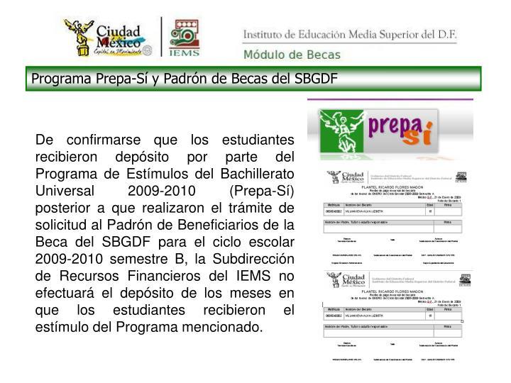 Programa Prepa-Sí y Padrón de Becas del SBGDF