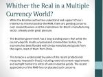 whither the real in a multiple currency world1
