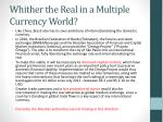 whither the real in a multiple currency world2