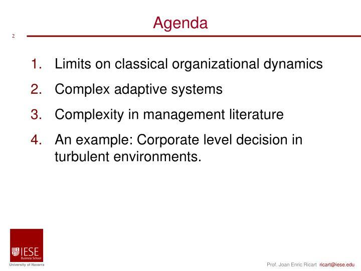 Limits on classical organizational dynamics