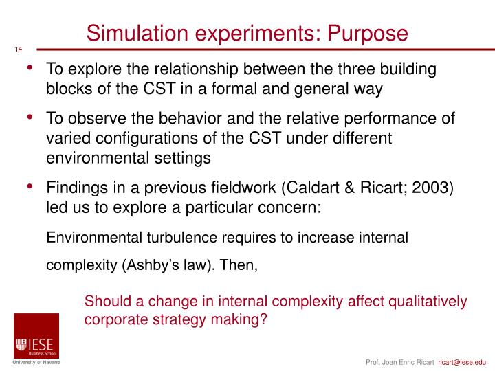 Simulation experiments: Purpose