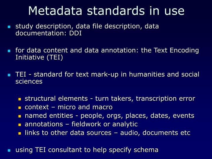 Metadata standards in use
