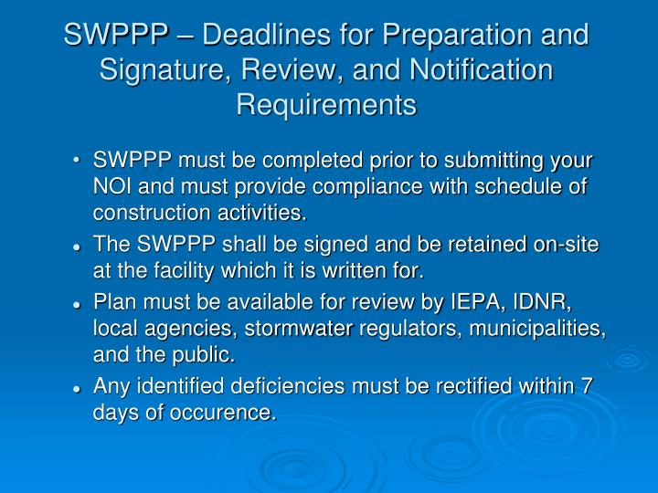 SWPPP – Deadlines for Preparation and Signature, Review, and Notification Requirements