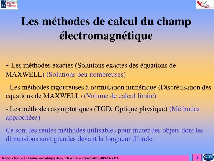 Les méthodes de calcul du champ électromagnétique