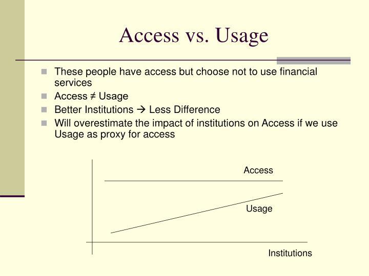 Access vs. Usage