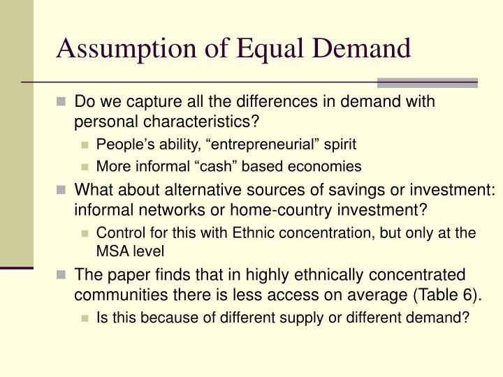 Assumption of Equal Demand