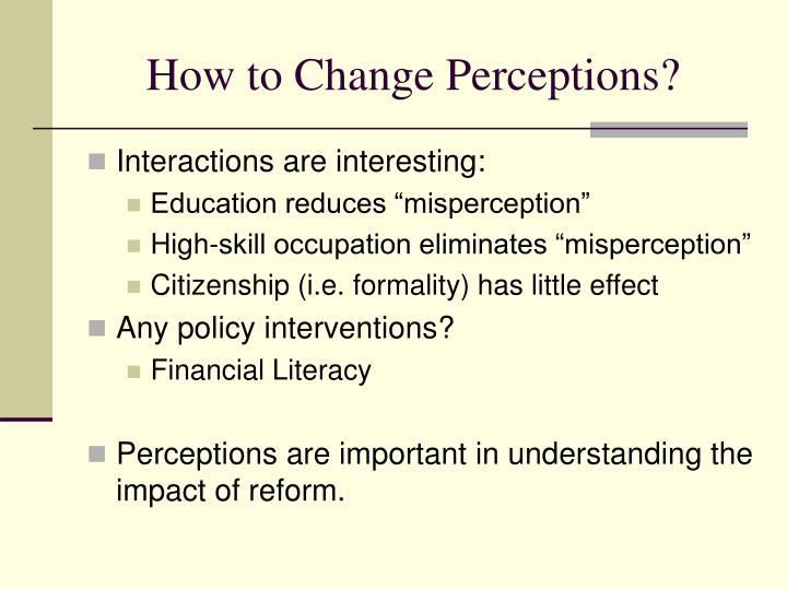 How to Change Perceptions?