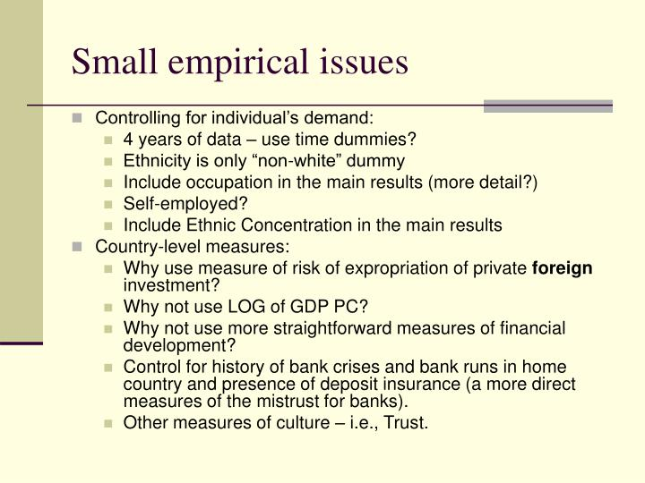 Small empirical issues