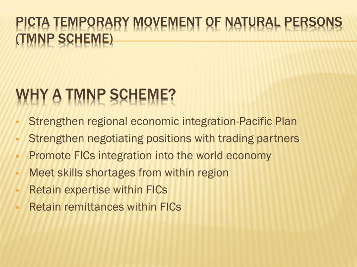 Strengthen regional economic integration-Pacific Plan