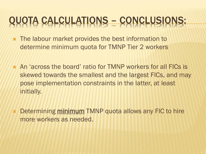 Quota calculations – conclusions: