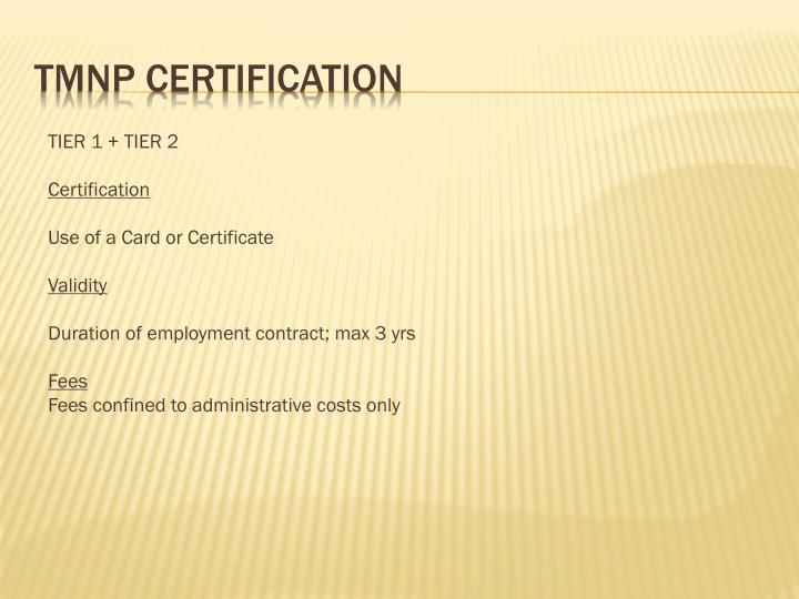 TMNP Certification