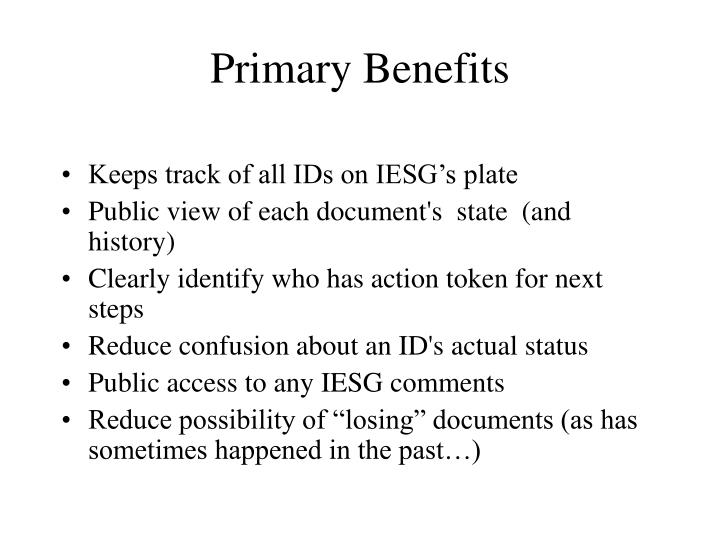 Primary benefits