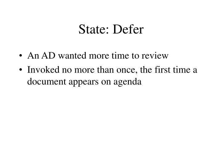 State: Defer