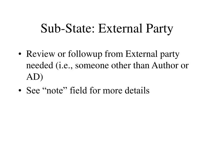 Sub-State: External Party
