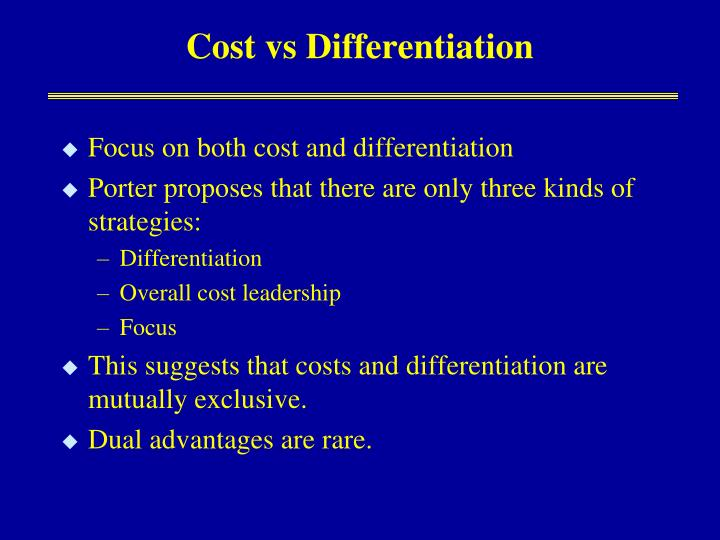 Cost vs Differentiation