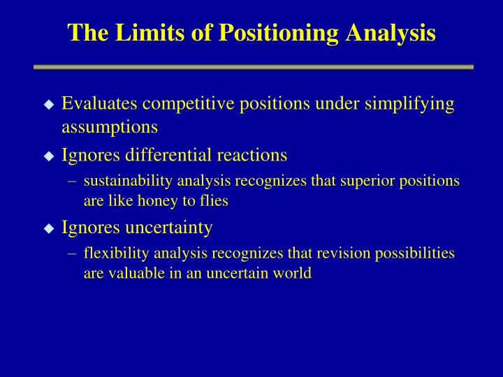 The Limits of Positioning Analysis
