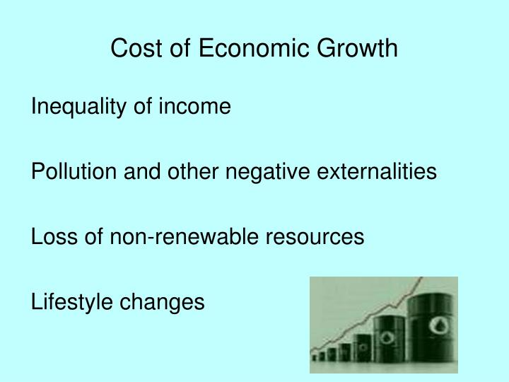Cost of Economic Growth