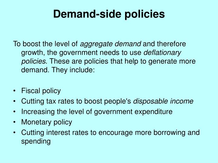 Demand-side policies