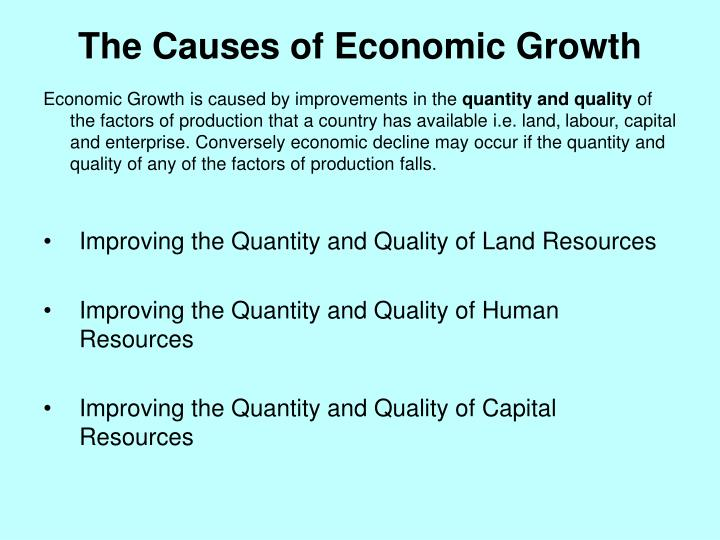 The Causes of Economic Growth