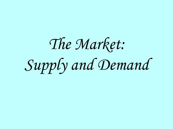 The Market: