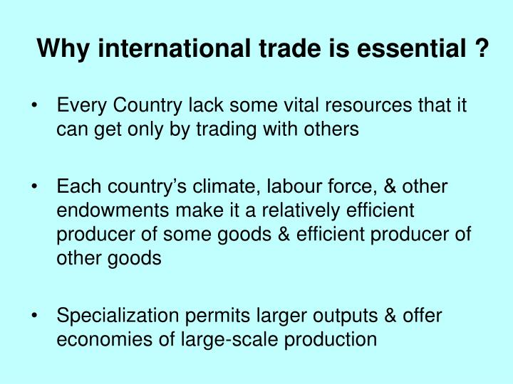 Why international trade is essential ?