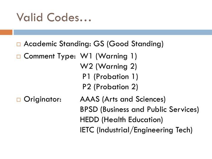 Valid Codes…