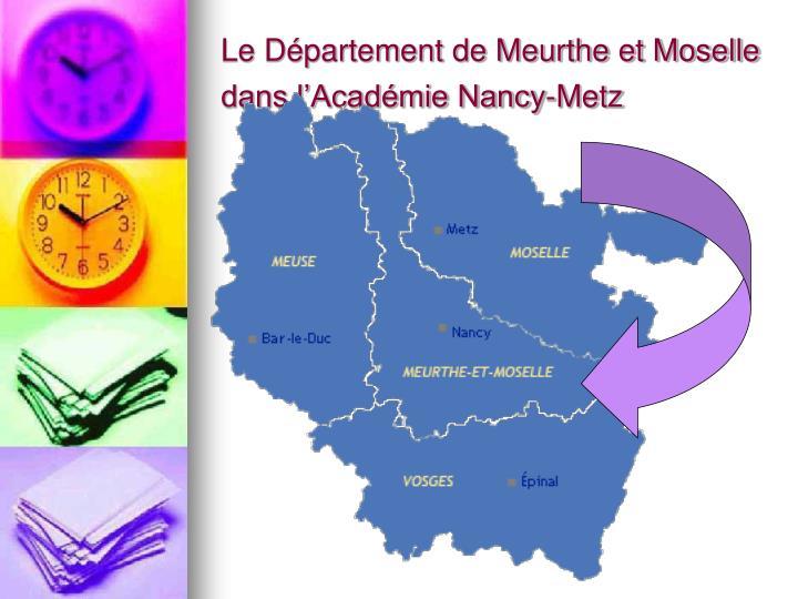 Le Département de Meurthe et Moselle dans l'Académie Nancy-Metz