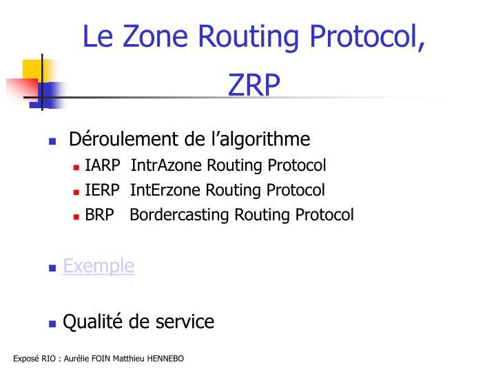 Le Zone Routing Protocol,