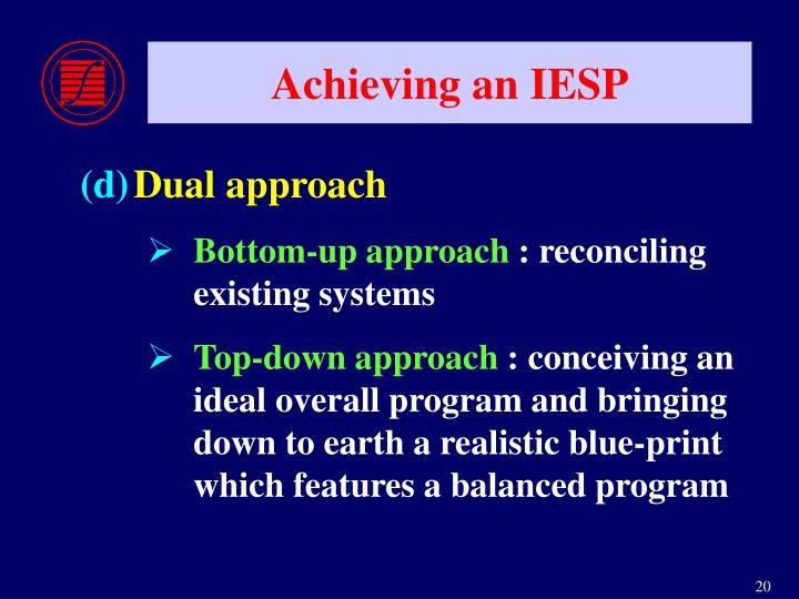 Achieving an IESP