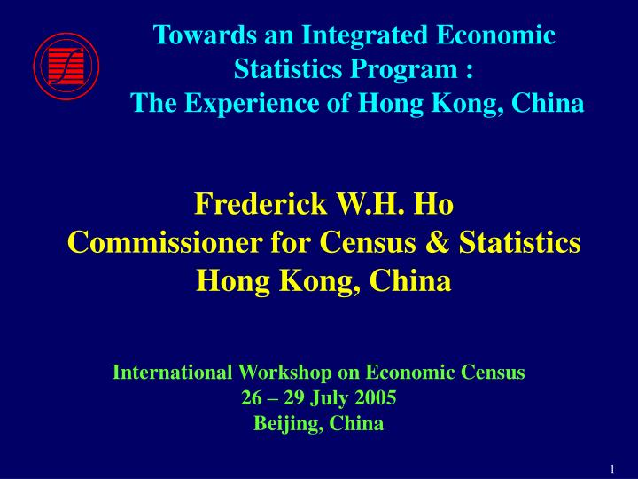 Towards an integrated economic statistics program the experience of hong kong china